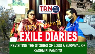 Photo of Exile Dairies | The Right News | True stories of Kashmiri Pandits | Episode 5